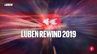 Luben REWIND 2019 - Ήταν μια χρονιά παραφροσύνης