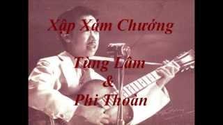 Tùng Lâm & Phi Thoàn - Xập Xám Chướng