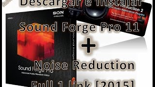 Descargar e instalar Sound Forge PRO 11 + Noise Reduction 2 [Full] [1 LINK]