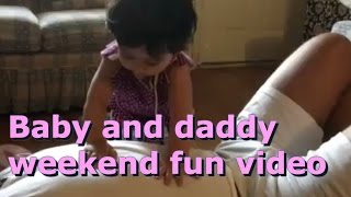 baby and daddy weekend fun video new