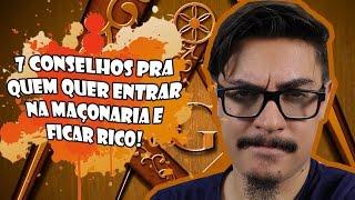 #DicaDoAdeptu - 7 CONSELHOS PRA QUEM QUER ENTRAR NA MAÇONARIA E FICAR RICO!