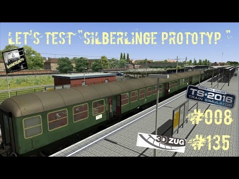 Let´s Test / Silberlinge Prototyp / 3DZug / TS2016 / #008 / #135
