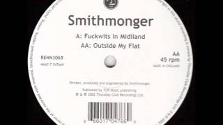 Smithmonger - Fuckwits In Midiland