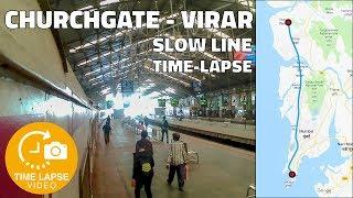 Churchgate to Virar Slow Line Full Uncut Journey Time Lapse   0.5 Sec Time Lapse - Procus Rush