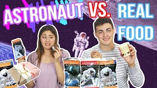 ASTRONAUT VS REAL FOOD CHALLENGE | gross food | Just Ameerah