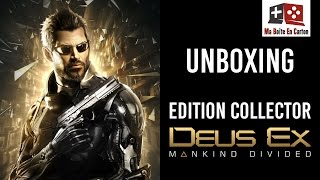 Unboxing | DEUS EX MANKIND DIVIDED | Edition Collector