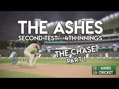 THE CHASE BEGINS - Second Test - Fourth Innings Part 1 (Ashes Cricket Game)