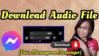 How to Save/Download Audio Voice Message from Facebook Messenger 2021 | Leana Laica De Leon screenshot 4