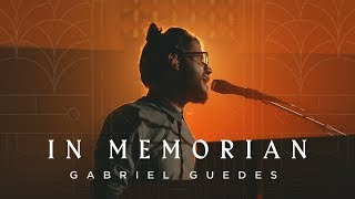 Gabriel Guedes - In Memorian (Clipe Oficial)