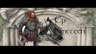 [19] To the Rescue! - The Last Days of the Third Age Dwarves : M&B Warband