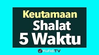 Keutamaan Shalat 5 Waktu - Poster Dakwah Yufid TV