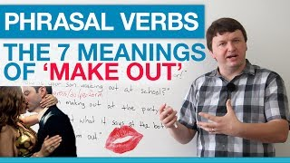 Phrasal Verbs - The 7 Meanings of 'Make Out' thumbnail