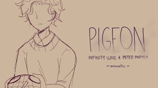 Pigeon || Infinity War Animatic/Storyboard