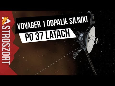 Voyager 1 odpalił silniki po 37 latach - AstroSzort