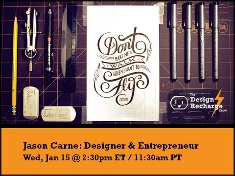 THE DESIGN RECHARGE SHOW :: Jason Carne // Designer and Entrepreneur