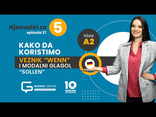 Njemački za 5 - Veznik wenn i modalni glagol sollen - A2 (sezona 3 epizoda 37)