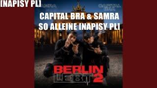 CAPITAL BRA & SAMRA - SO ALLEINE [NAPISY PL]