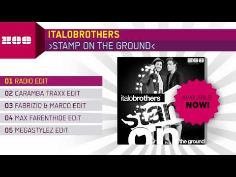 Italobrothers - Stamp On The Ground (Radio Edit)