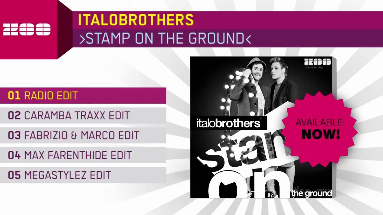 Italobrothers - Stamp On The Ground (Radio Edit)