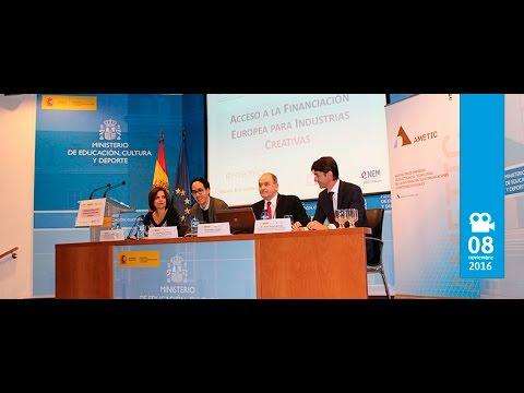 Jornada 'Acceso a la Financiación Europea para Industrias Creativas: H2020' - Parte 1