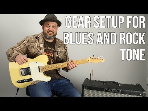 Guitar Tone Tips For Blues And Rock  - Guitar Rig Setup