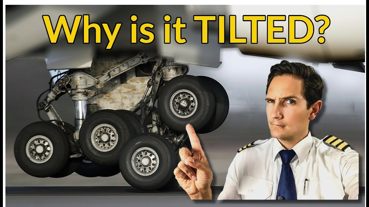 why-is-the-landing-gear-tilted-explained-by-captain-joe