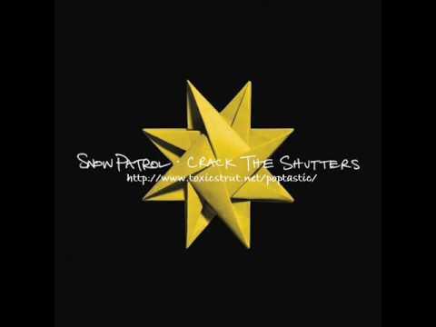 Snow Patrol - Crack The Shutters - Haunts Remix