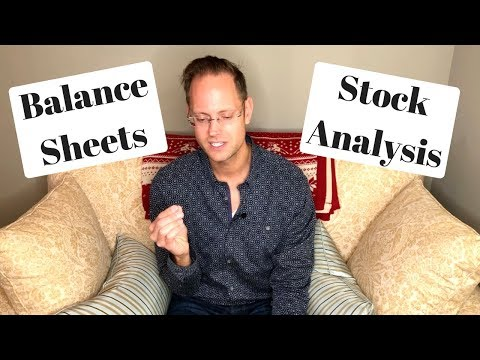 How To Analyze Dividend Stocks - Balance Sheets (Part 3)