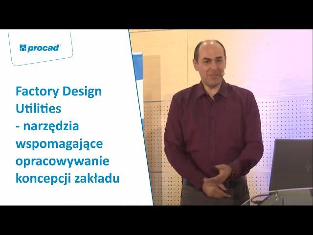 Factory Design Utilities - narzędzia wspomagające opracowywanie koncepcji zakładu | PROCAD EXPO