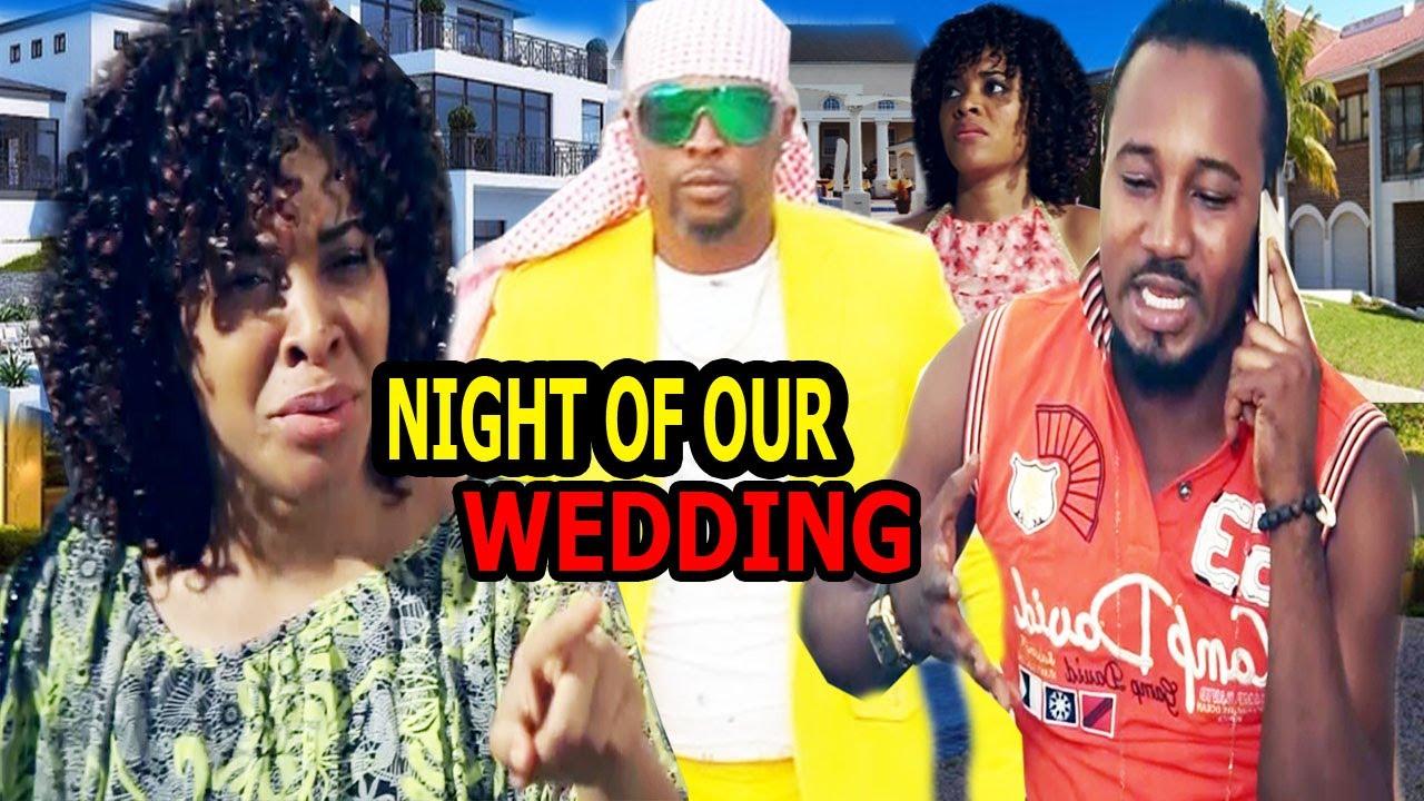 Download NIGHT OF OUR WEDDING SEASON -2- HIT MOVIE 2020 (LATEST NIGERIA MOVIE