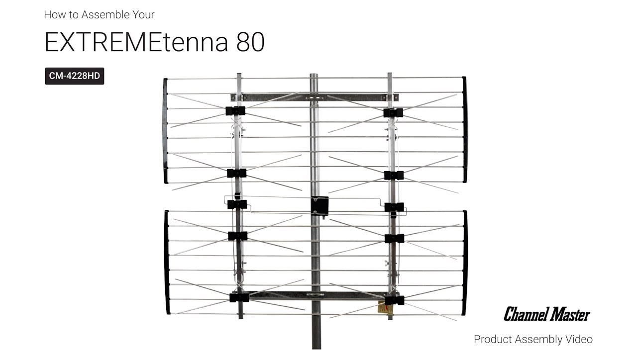 channel master | how to assemble the extremetenna 80 outdoor tv antenna  [cm-4228hd]