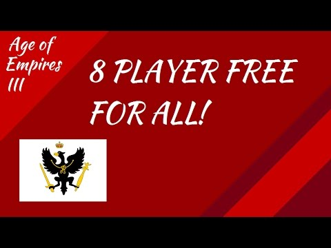 Age of Empires III: 8 Player Free for ALL!