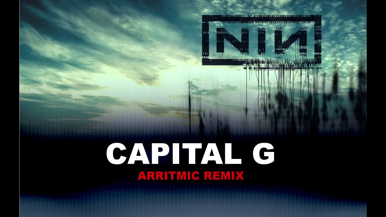 Nine Inch Nails - Capital G ( Arritmic Remix) - YouTube