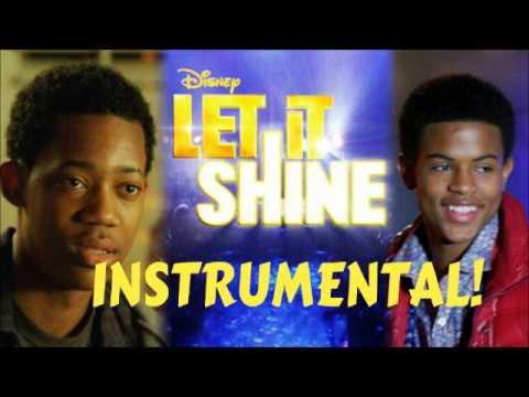 Let It Shine- Moment Of Truth Instrumental w/ lyrics