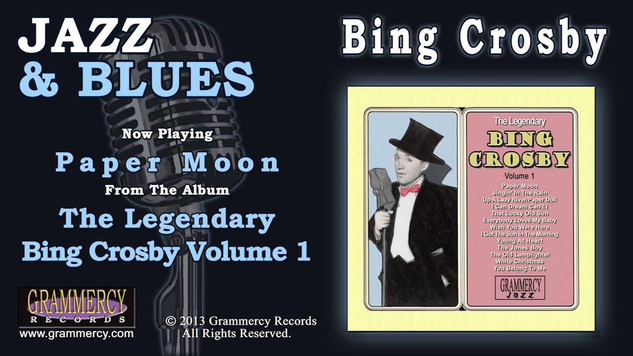 Bing Crosby - Paper Moon