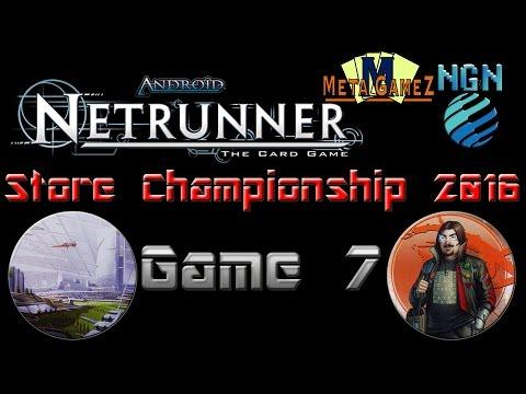 Netrunner Store Champs (MetaGameZ 2016) | Game 7 - Cerebral Imaging vs Whizzard