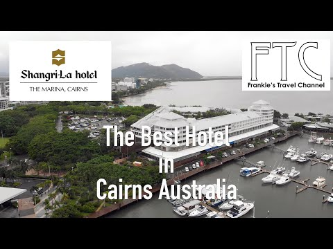 Shangri-La Hotel, The Marina, Cairns In 4K (Best Hotel In Cairns)