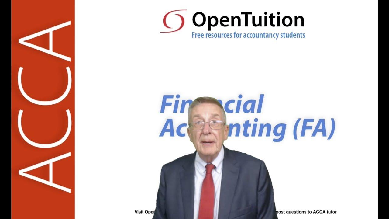 ACCA Financial Accounting (FA) - ACCA Paper F3 - FIA FFA