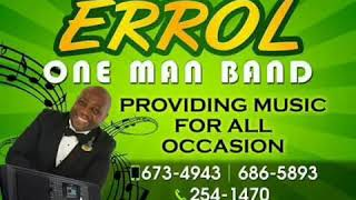 ERROL ONE MAN BAND OLD SKOOL VIBES