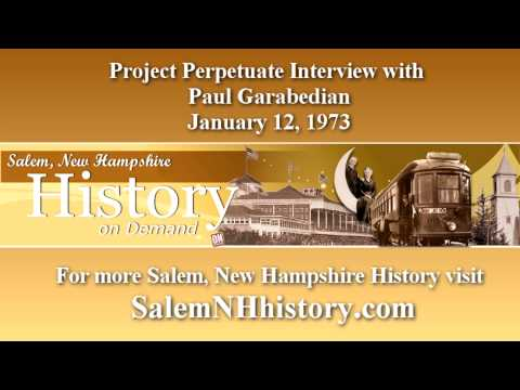 Salem NH History : Project Perpetuate - Paul Garabedian - Contractor
