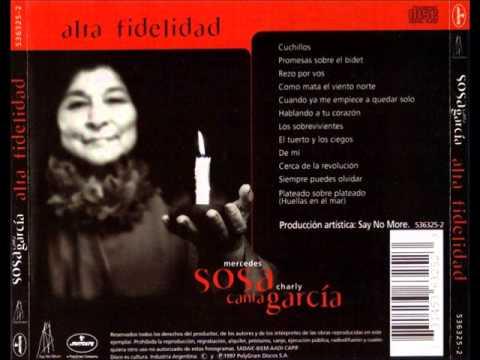 "Mercedes Sosa & Charly Garcia ""Alta fidelidad"" Completo full  + bonus track + making off"