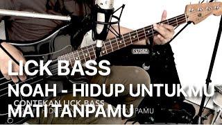 "Contekan Lick Bass Noah - ""Hidup Untukmu Mati Tanpamu"" Full Version (Subtitled)"
