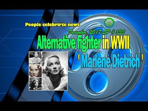 Marlene Dietrich: An alternative fighter in WWII