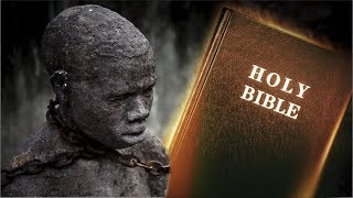 How The Bible Supports Slavery