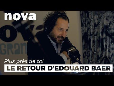 Le grand retour d'Edouard Baer | Plus Près De Toi