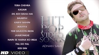 Adnan Sami Hit Pop Album Songs - Video Jukebox
