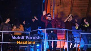 Mehdi Farukh - Nazdana OFFICIAL VIDEO | مهدی فرخ - نازدانه
