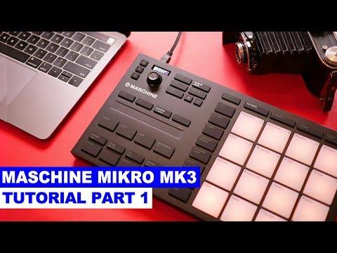 Maschine Mikro MK3 Tutorial Part 1: Setup and Make a Beat Mp3