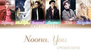 Cross Gene (크로스진) - Noona, You (누나 너 말야) Lyrics (Color Coded…