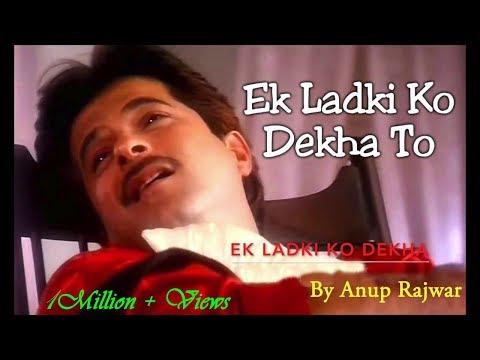 Ek Ladki Ko Dekha To-HD